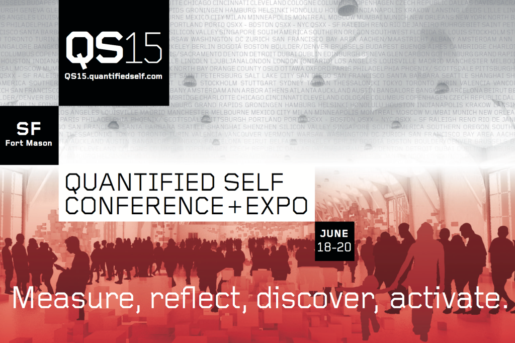 Quantified Self Conference and Expo 2015